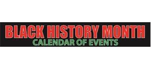 Community Calendar of Events Celebrating Black History Month