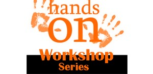 Hands On Workshop Series, February 28