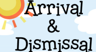 Arrival and Dismissal Protocols: Please Review