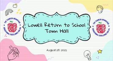 Lowell Return to School Town Hall Presentation