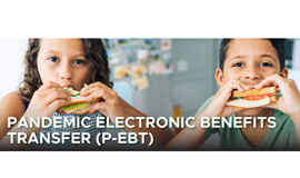 State Funding for Free & Reduced Lunch Families via P-EBT