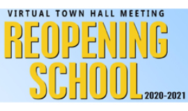 Staff, Parent/Guardian & Student August Virtual Town Hall Meetings